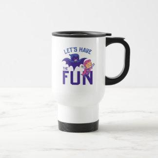 "Teen Titans Go! | Starfire & Raven ""Have The Fun"" Travel Mug"