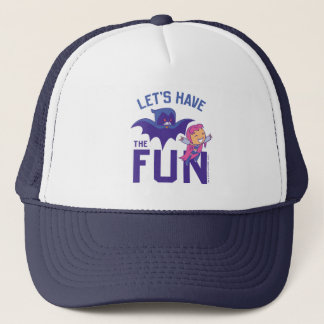 "Teen Titans Go! | Starfire & Raven ""Have The Fun"" Trucker Hat"