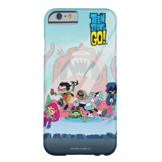 Teen Titans Go! | Tentacled Monster Approaches Barely There iPhone 6 Case