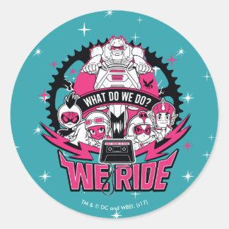 "Teen Titans Go! | ""We Ride"" Retro Moto Graphic Classic Round Sticker"