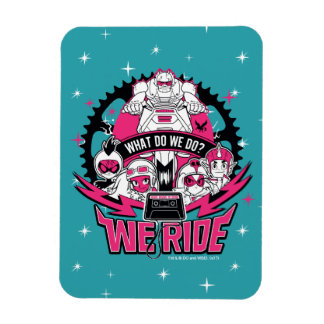 "Teen Titans Go! | ""We Ride"" Retro Moto Graphic Magnet"