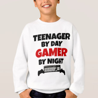 Teenager by Day Gamer by Night Sweatshirt
