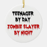 Teenager by Day Zombie Slayer by Night