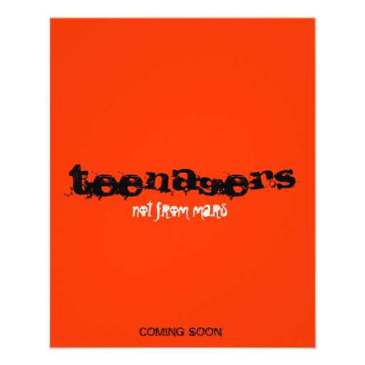 teenagers, not from mars, COMING SOON Flyer