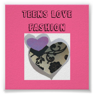 TEENS LOVE FASHION POSTER