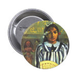 'Tehamana Has Many Ancestors' - Gauguin Button