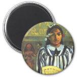 'Tehamana Has Many Ancestors' - Gauguin Magnet