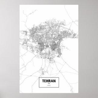 Tehran, Iran (black on white) Poster