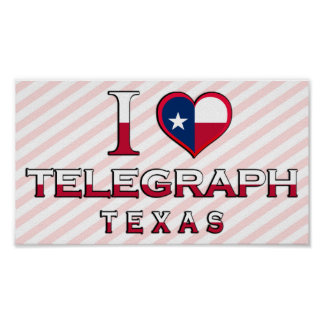 Telegraph Texas Posters