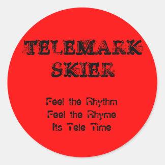 TELEMARKSKIER, Feel the RhythmFeel the RhymeIts... Classic Round Sticker