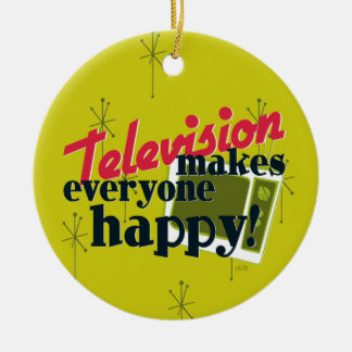 Television Makes Everyone Happy! Christmas Ornament