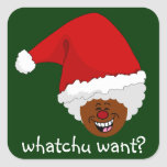 Tell Black Santa What You Want for Christmas Square Sticker