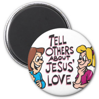 Tell Others About Jesus 6 Cm Round Magnet