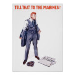 Tell That To The Marines -- WWI Poster