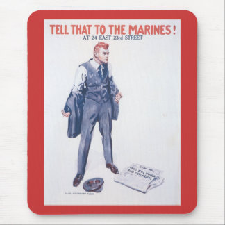 Tell That To World War 2 Mousepad