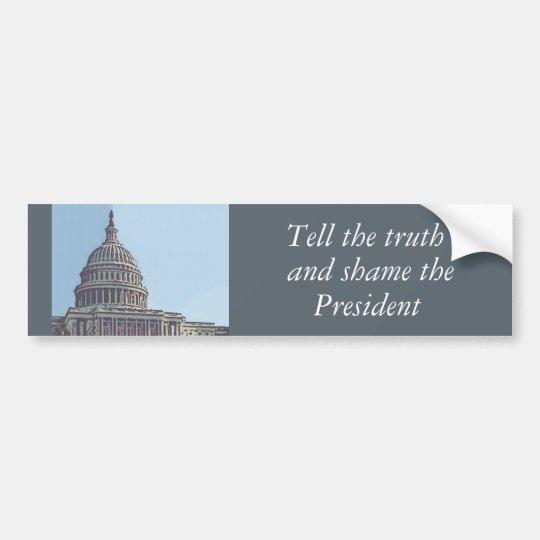 Tell the Truth Bumper Sticker