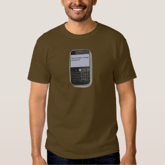 tell your mom to stop texting me t-shirt