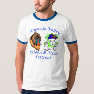 Temecula Valley Baboon & Mime Festival T-Shirt