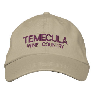 Temecula Wine Country Embroidered Hat