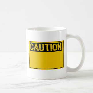 Template Sign- Caution (Add Own Text) Coffee Mug