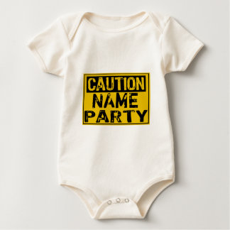 Template Sign - Caution Party (Add Own Name) Baby Bodysuit