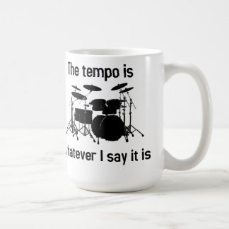 tempo is whatever I say Coffee Mug