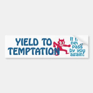 Temptation bumpersticker bumper sticker