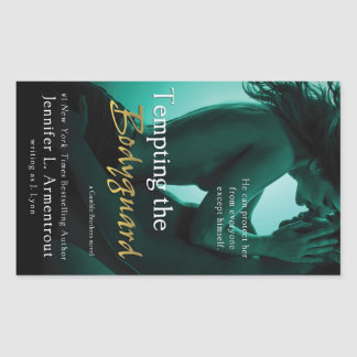 Tempting the Bodyguard by Jennifer L. Armentrout Rectangular Sticker