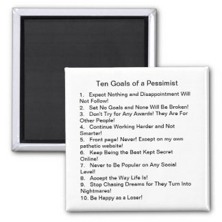 Ten Goals of a Pessimist Fridge Magnet