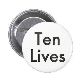 Ten Lives! 6 Cm Round Badge