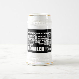 Ten Pin Bowling Bowlers Greatest Bowler World Ever Beer Steins