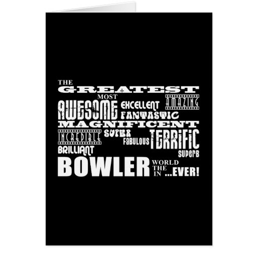 Ten Pin Bowling Bowlers Greatest Bowler World Ever Greeting Cards