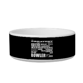 Ten Pin Bowling Bowlers Greatest Bowler World Ever Cat Food Bowls