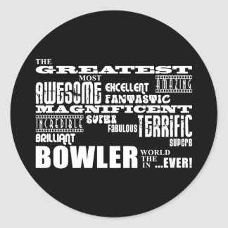 Ten Pin Bowling Bowlers Greatest Bowler World Ever Round Sticker