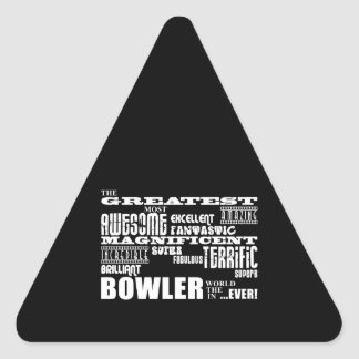Ten Pin Bowling Bowlers Greatest Bowler World Ever Triangle Sticker