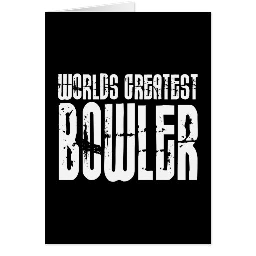 Ten Pin Bowling & Bowlers : Worlds Greatest Bowler Card