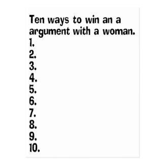 Ten Ways To Win An Argument With A Woman