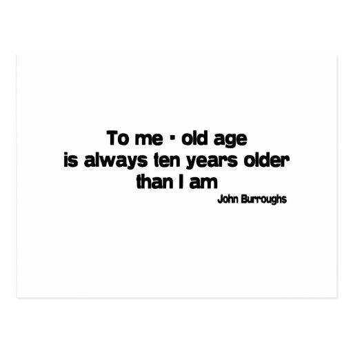 Ten Years Older quote Postcard