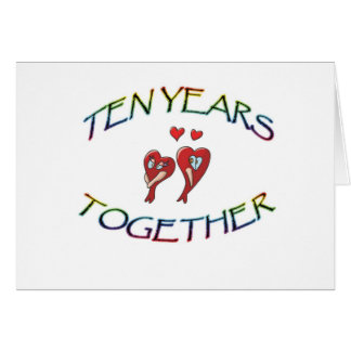 TEN YEARS TOGETHER CARD