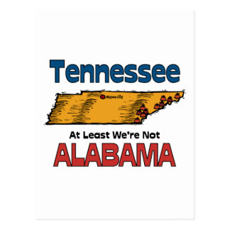 Tennessee TN Motto ~ At Least We're Not Alabama Postcard
