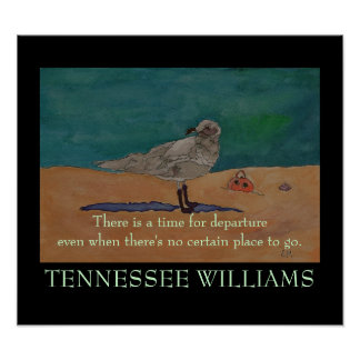 Tennessee Williams Quote  - POSTER