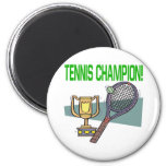 Tennis Champion Refrigerator Magnet