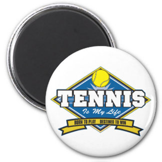 Tennis is My Life 6 Cm Round Magnet