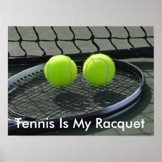 Tennis Is My Racquet Poster