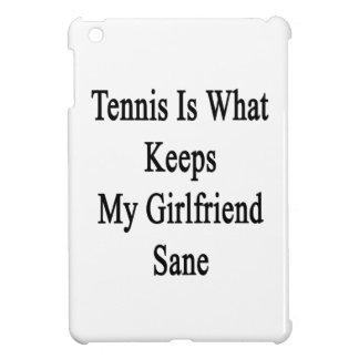 Tennis Is What Keeps My Girlfriend Sane iPad Mini Cases