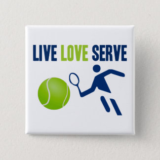 Tennis: Live. Love. Serve 15 Cm Square Badge