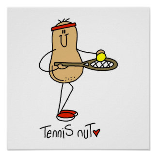 Tennis Nut T-shirts and GIfts Poster