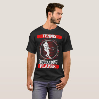 Tennis Outstanding Player Sports Outdoors Tshirt