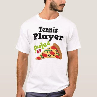 Tennis Player (Funny) Pizza T Shirt