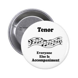 Tenor Singer Gift 6 Cm Round Badge